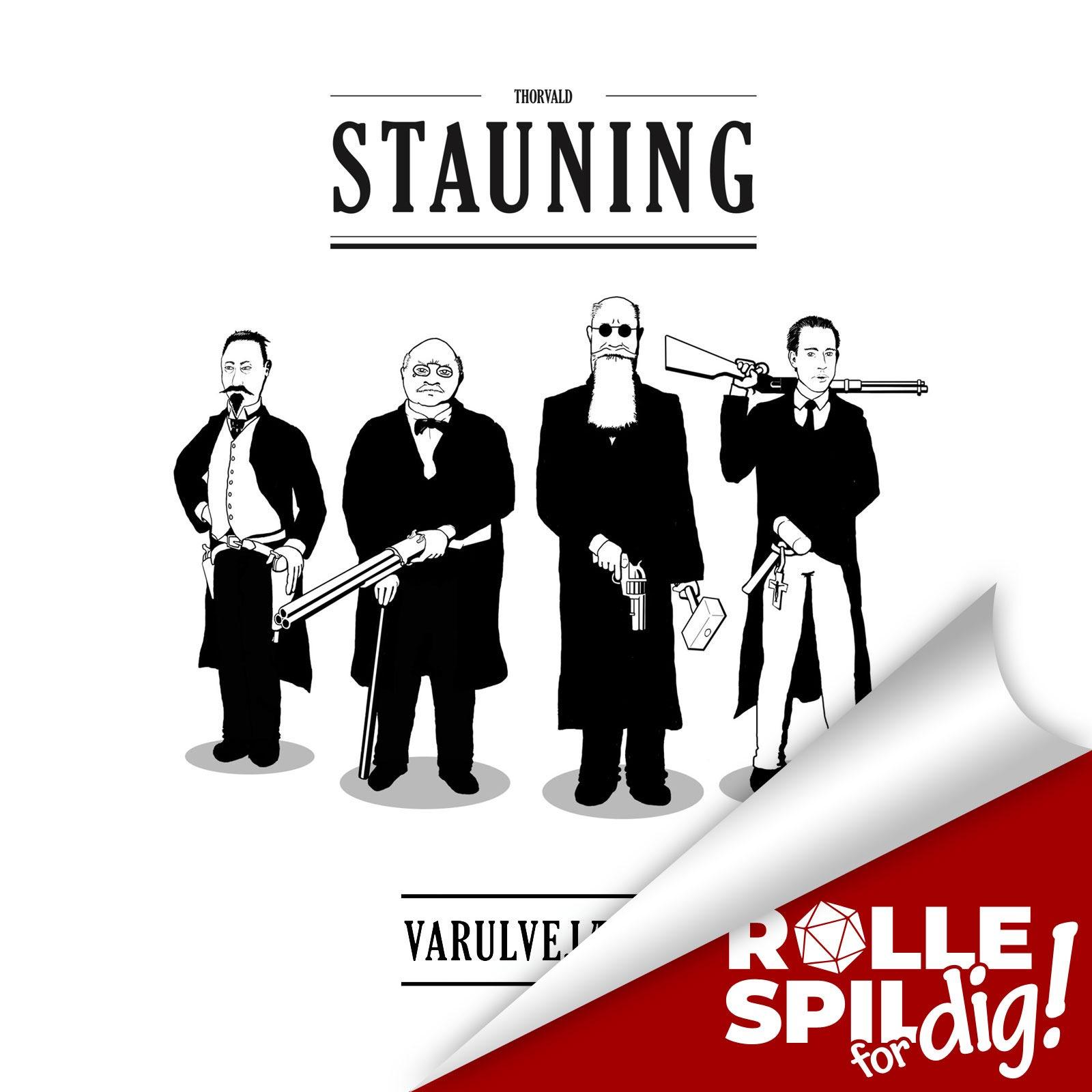 Thorvald Stauning Varulvejæger - 3/3 - Stauning og kaos!